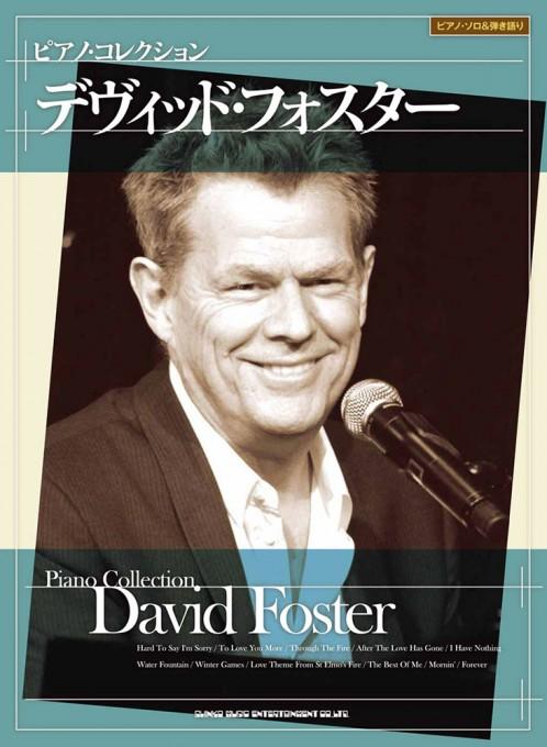 デヴィッド・フォスター[ピアノ・ソロ&弾き語り]