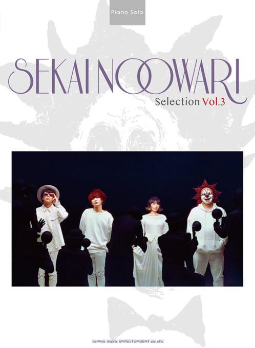SEKAI NO OWARI Selection Vol.3