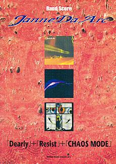 Janne Da Arc「Dearly」+「Resist」+「CHAOS MODE」