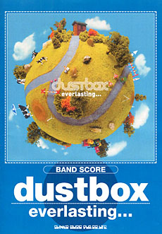 dustbox「ever lasting…」