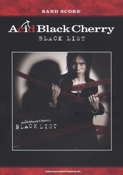 Acid Black Cherry「BLACK LIST」