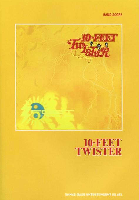 10-FEET「TWISTER」