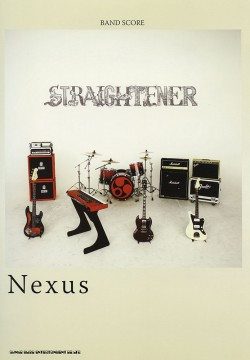 STRAIGHTENER「Nexus」