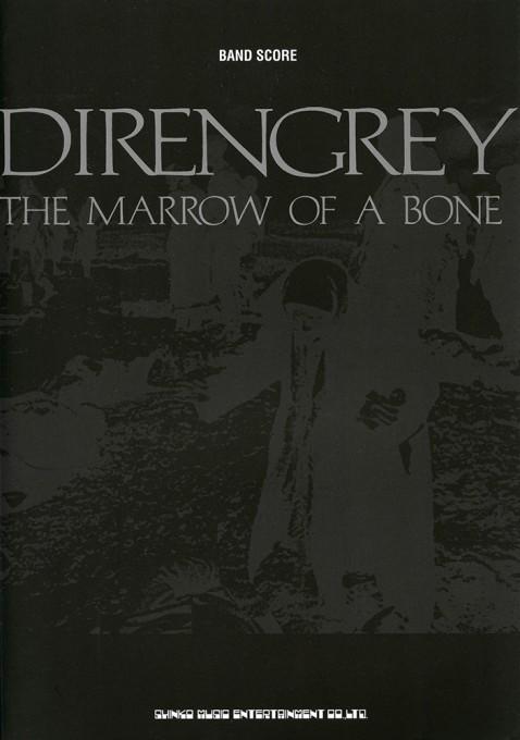 DIR EN GREY「THE MARROW OF A BONE」