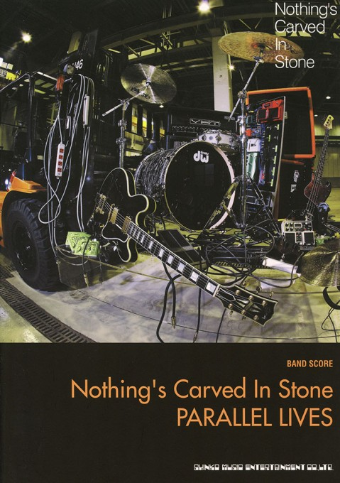 Nothing's Carved In Stone「PARALLEL LIVES」