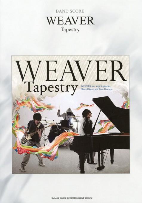 WEAVER「Tapestry」