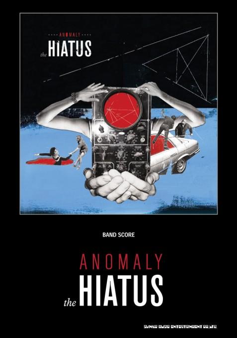 the HIATUS「ANOMALY」