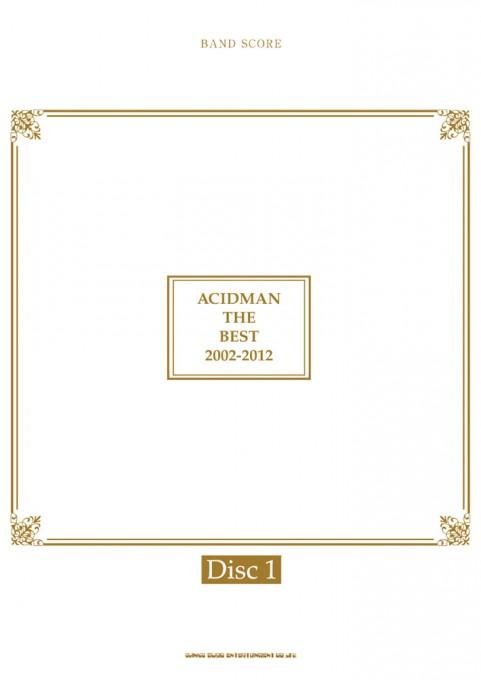 ACIDMAN THE BEST 2002-2012[Disc1]