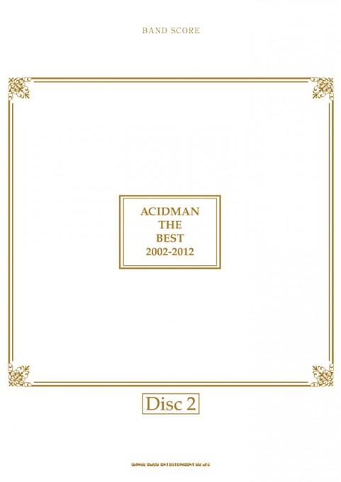 ACIDMAN THE BEST 2002-2012[Disc2]