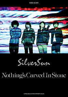 Nothing's Carved In Stone「Silver Sun」