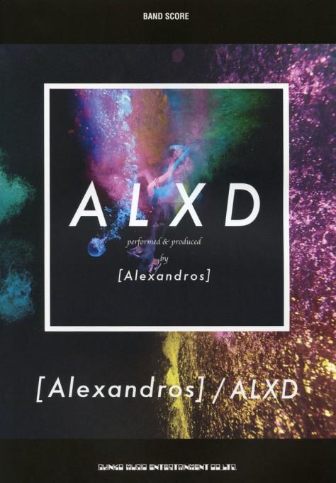 [Alexandros]「ALXD」