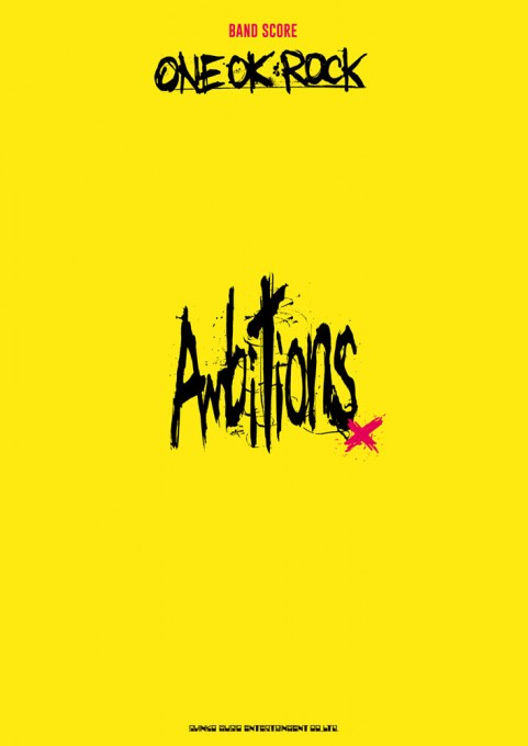 ONE OK ROCK「Ambitions」
