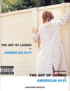アメリカン・ハイファイ「ザ・アート・オブ・ルージング」