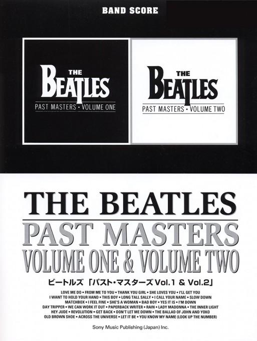 ビートルズ「パスト・マスターズVol.1 & Vol.2」