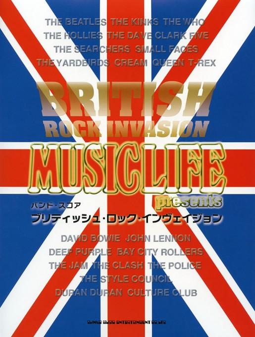 MUSIC LIFE presents ブリティッシュ・ロック・インヴェイジョン