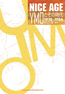 NICE AGE YMOとその時代 1978-1984