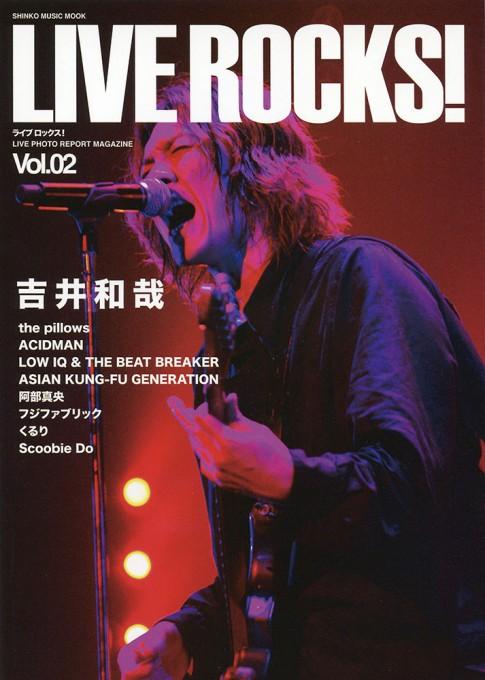 LIVE ROCKS! Vol.02<シンコー・ミュージック・ムック>