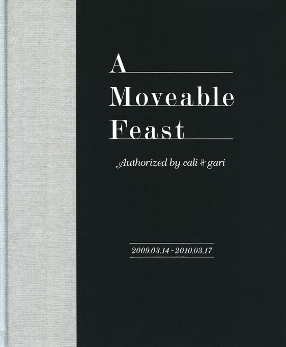 A Moveable Feast Authorized by cali≠gari(DVD付)