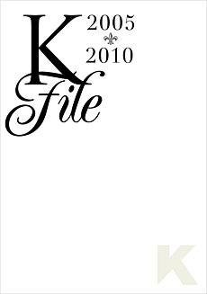 K File 2005-2010