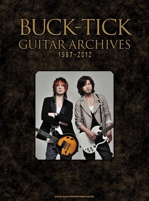 BUCK-TICK GUITAR ARCHIVES 1987-2012
