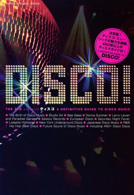 THE DIG Presents ディスコ<シンコー・ミュージック・ムック>