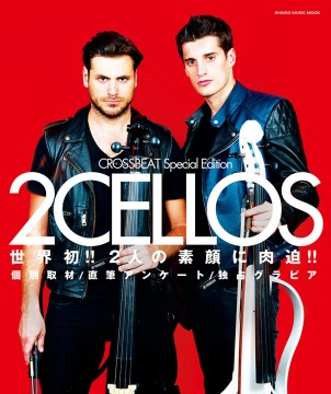 CROSSBEAT Special Edition 2CELLOS<シンコー・ミュージック・ムック>