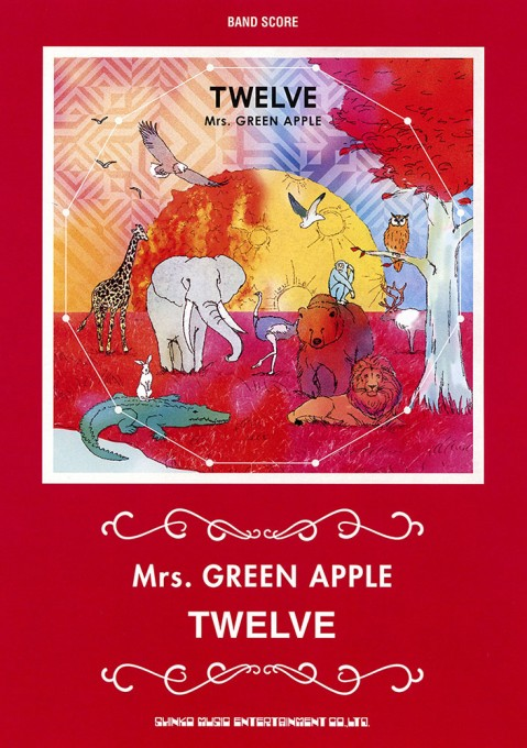 Mrs. GREEN APPLE「TWELVE」