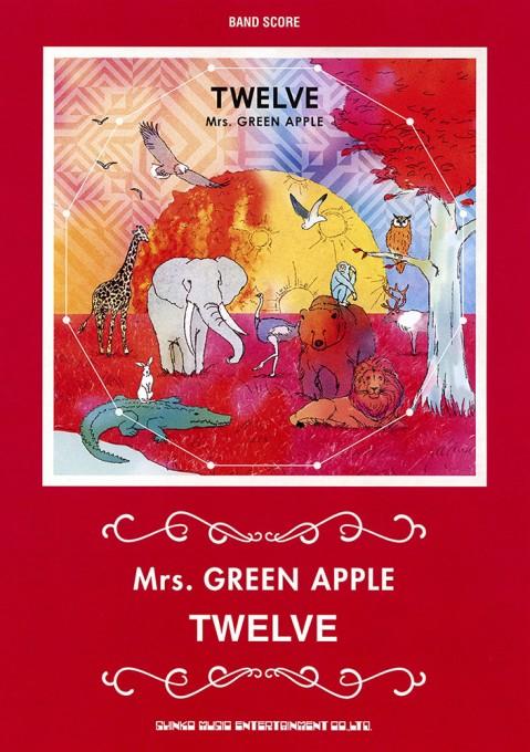 Mrs. GREEN APPLE「TWELVE」